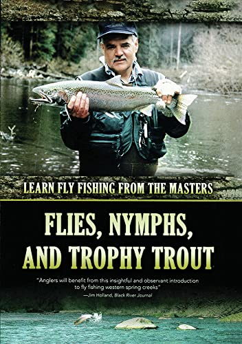 Flies, Nymphs and Trophy Trout