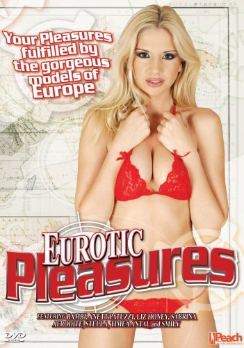 Eurotic Pleasures