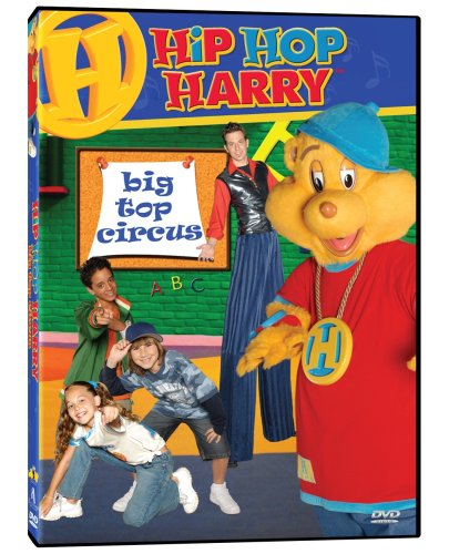 Hip Hop Harry - Big Top Circus
