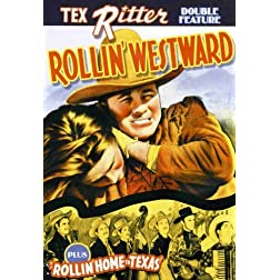 Tex Ritter Double Feature: Rollin' Westward (1939) / Rollin' Home To Texas (1940)
