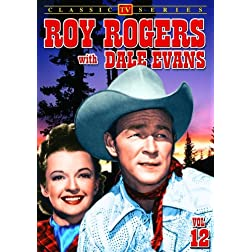 Roy Rogers With Dale Evans, Volume 12