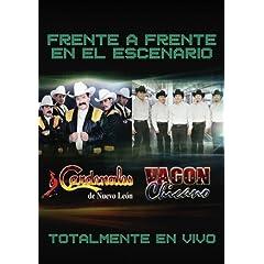 Cardenales De Nuevo Leon / Vagon Chicano: Frente a Frente: En el Escenario