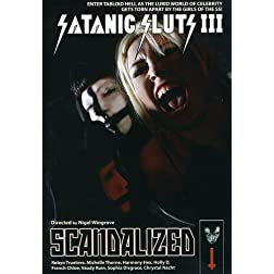 Satanic Sluts III - Scandalized