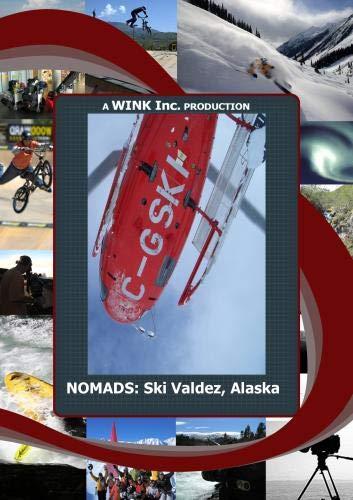 NOMADS: Heli - Ski Valdez, Alaska