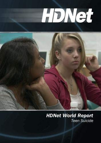HDNet World Report #505: Teen Suicide