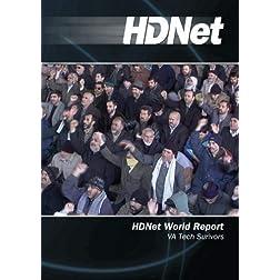 HDNet World Report #513: VA Tech Surivors
