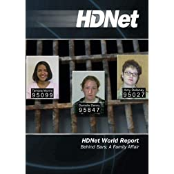 HDNet World Report #515: Behind Bars: A Family Affair