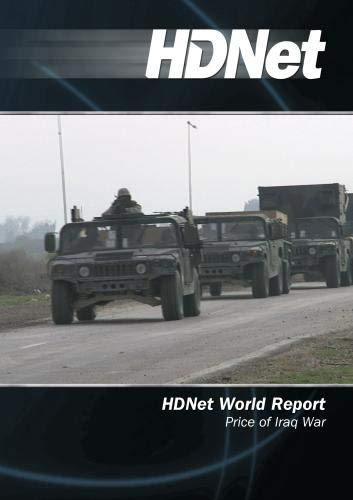 HDNet World Report #516: Price of Iraq War