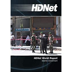 HDNet World Report #518: Islamic Extremism