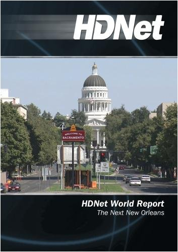 HDNet World Report #527: The Next New Orleans