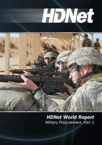 HDNet World Report #529: Military Procurement, Part 1
