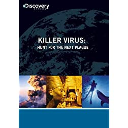 Killer Virus: Hunt For The Next Plague