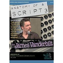 Anatomy of a Script 3 - James Vanderbilt