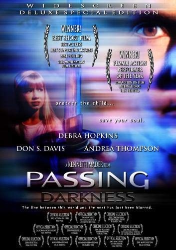 Passing Darkness