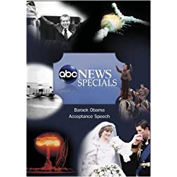 ABC News Specials Barack Obama Acceptance Speech