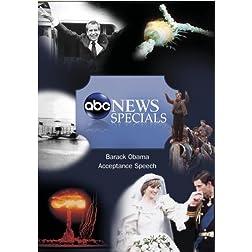 ABC News Specials Barack Obama Acceptance Speech