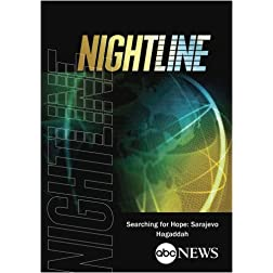 ABC News Nightline Searching for Hope: Sarajevo Hagaddah