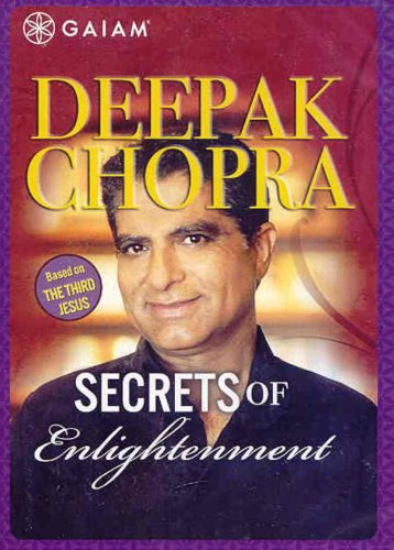 Deepak Chopra: Secrets of Enlightenment