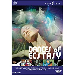 Dances Of Ecstasy- A Sensory Journey Though Rhythm, Dance And Music