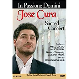 In Passione Domini: Sacred Concert / Jose Cura