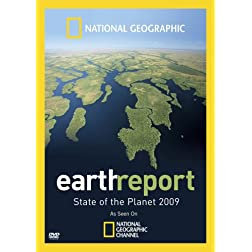 National Geographic: Earth Report - State of the Planet 2009
