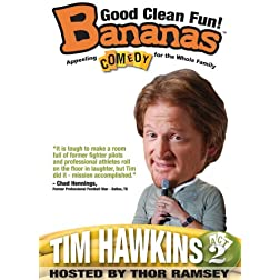 Bananas: Tim Hawkins, Act 2