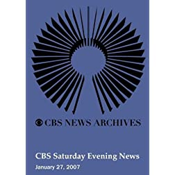 CBS Saturday Evening News (January 27, 2007)