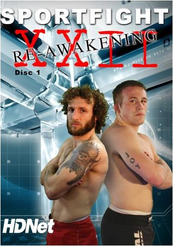 HDNet Fights: Sportfight XXII The Re-Awakening