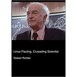 Linus Pauling, Crusading Scientist (Institutional: HS/Libraries/Community Groups)