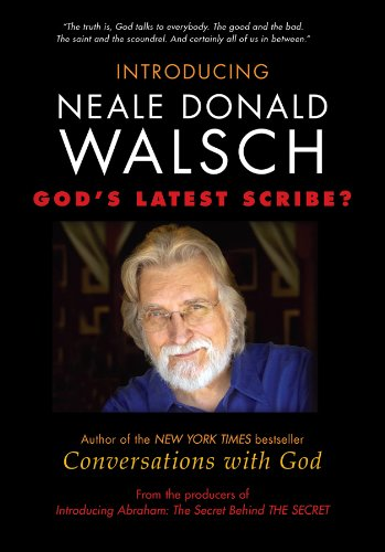 Introducing Neale Donald Walsch: God's Latest Scribe?