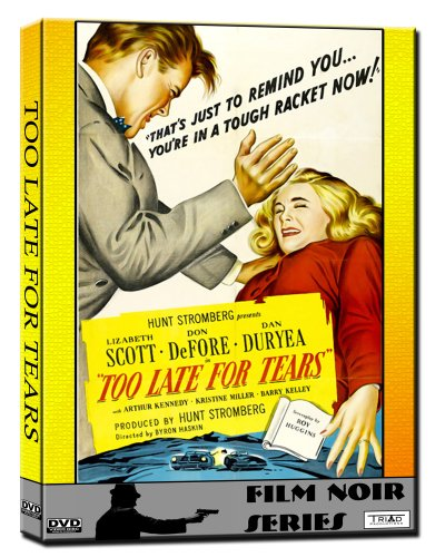 Too Late for Tears (Film-Noir) 1949
