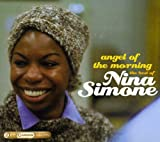 Angel of the Morning: The Best of Nina Simone by Nina Simone