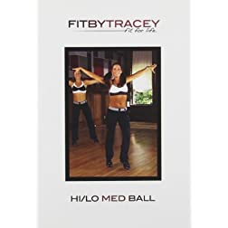 Fit by Stacey: Hi/Lo Med Ball