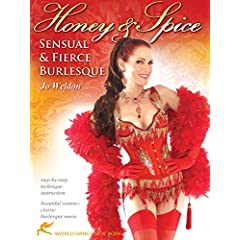 Honey and Spice: Sensual and Fierce Burlesque