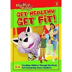 It's Hip Hop Baby!: Get Healthy, Get Fit