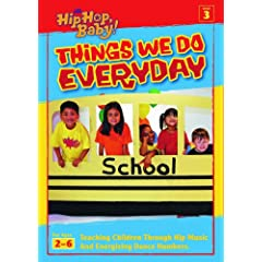 It's Hip Hop Baby!: Things We Do Everyday