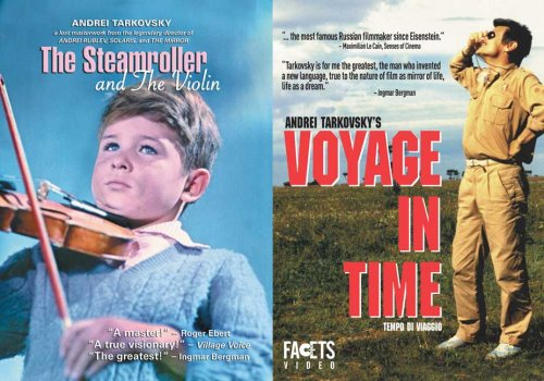 Tarkovsky Rediscovered: The Steamroller and the Violin/Voyage in Time