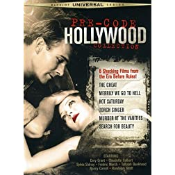 Pre-Code Hollywood Collection (The Cheat / Merrily We Go to Hell / Hot Saturday / Torch Singer / Murder at the Vanities / Search for Beauty)