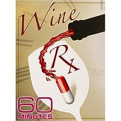 60 Minutes - Wine RX (January 25, 2009)