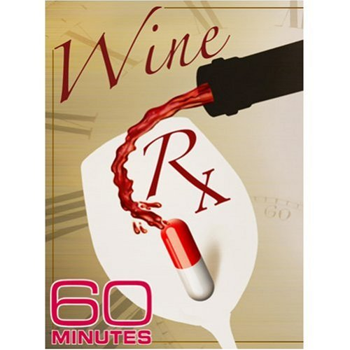 60 Minutes - Wine RX (January 25, 2009)