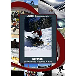 NOMADS: Snowmobile Freeride Alaska