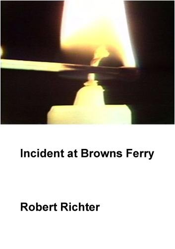 Incident at Browns Ferry (Home Use)