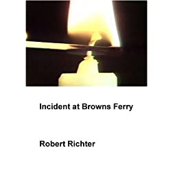 Incident at Browns Ferry (Institutional: Colleges/Universities)