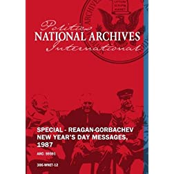 SPECIAL - REAGAN-GORBACHEV NEW YEAR'S DAY MESSAGES, 1987
