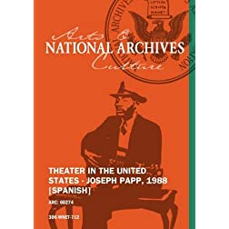 THEATER IN THE UNITED STATES - JOSEPH PAPP, 1988 [SPANISH]
