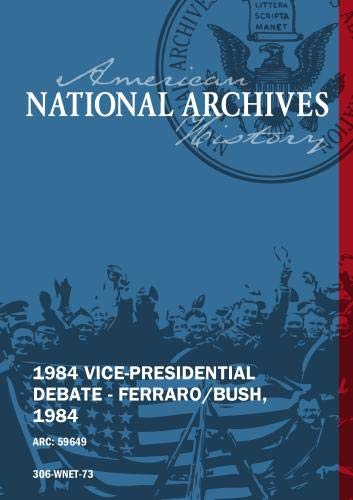 1984 VICE-PRESIDENTIAL DEBATE - FERRARO/BUSH, 1984