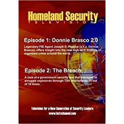 Homeland Security Television: Episodes 1 & 2