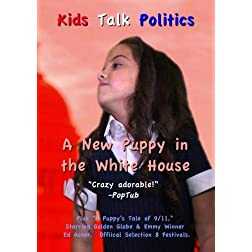 Kids Talk Politics - A New Puppy in the White House