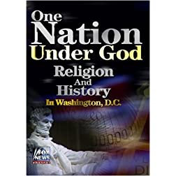 One Nation Under God: Religion and History in Washington, D.C.