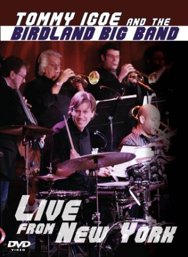 Tommy Igoe and the Birdland Big Band: Live From New York
